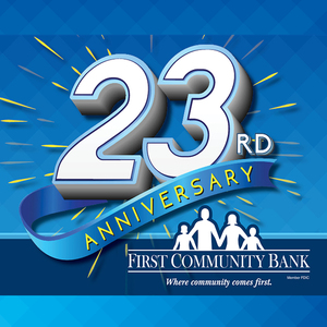 FIRST COMMUNITY BANK CELEBRATES 23RD ANNIVERSARY