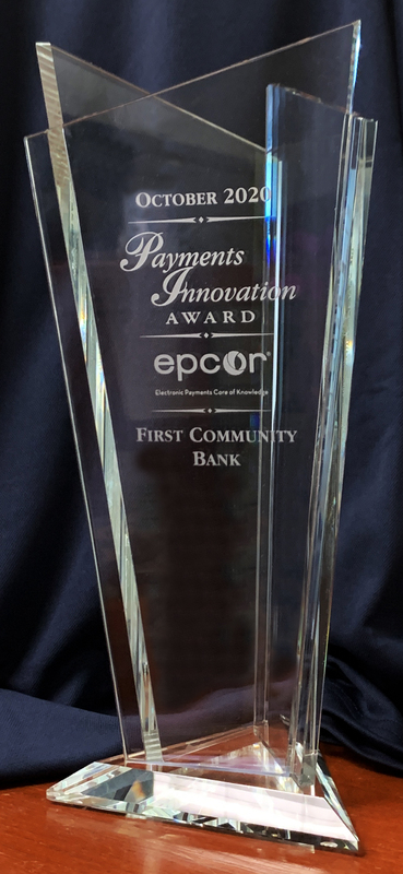 FIRST COMMUNITY BANK RECEIVES DISTINGUISHED EPCOR RECOGNITION